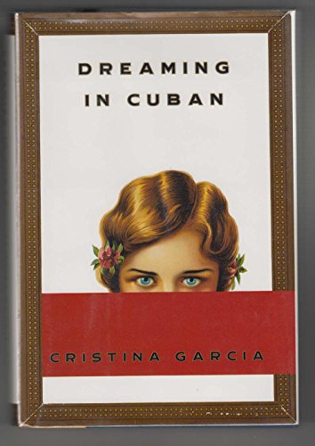 Dreaming in Cuban: Garcia, Cristina