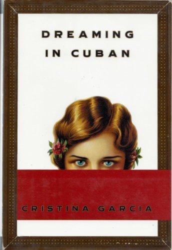 Dreaming In Cuban: Garcia, Cristina