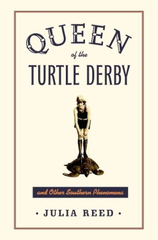 9780679409045: Queen of the Turtle Derby and Other Southern Phenomena