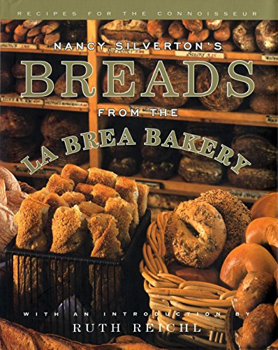 9780679409076: Nancy Silverton's Breads from the La Brea Bakery: Recipes for the Connoisseur