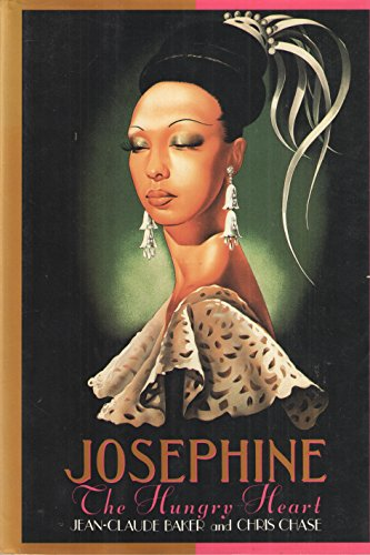Josephine The Hungry Heart: Baker, Jean-Claude and Chase, Chris