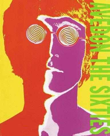 The Sixties [SIGNED - 1999 1ST EDITION: Avedon, Richard