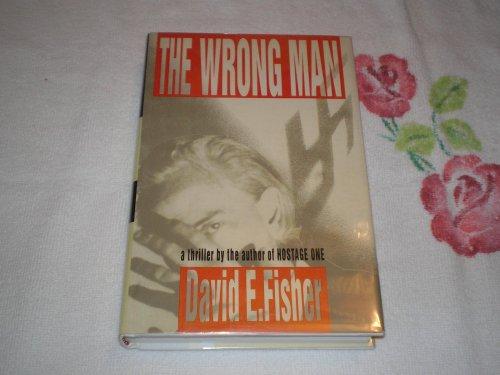 The Wrong Man: Fisher, David