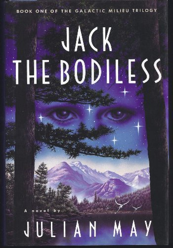 9780679409502: Jack the Bodiless (Galactic Milieu Trilogy, Vol 1)