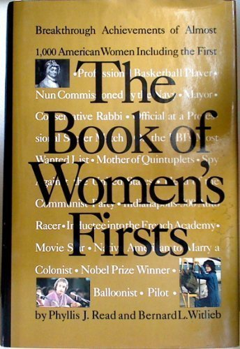 9780679409755: The Book of Women's Firsts: Breakthrough Achievements of Over 1000 American Women