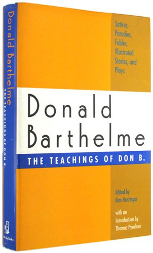 9780679409823: The Teachings of Don B.: Satires, Parodies, Fables, Illustrated Stories, and Plays