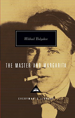 The Master and Margarita (Everyman's Library (Cloth)): Michail Bulgakov