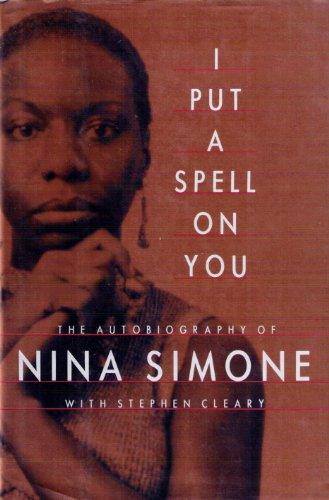 9780679410683: I Put a Spell on You: The Autobiography of Nina Simone