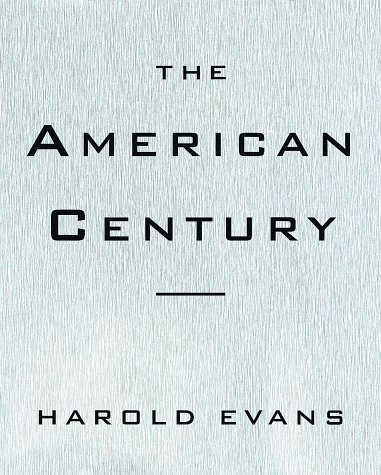 9780679410706: The American Century