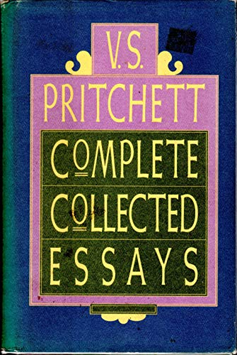 COMPLETE COLLECTED ESSAYS.: Pritchett, V. S.