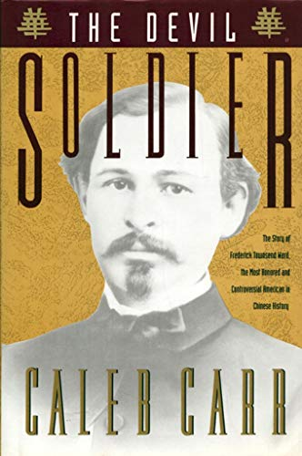 9780679411147: The Devil Soldier: The Story of Frederick Townsend Ward