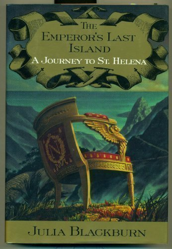 The Emperor's Last Island: A Journey of St. Helena