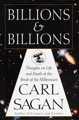 9780679411604: Billions and Billions: Thoughts on Life and Death at the Brink of the Millennium