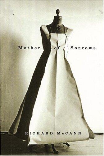 Mother of Sorrows: McCann, Richard