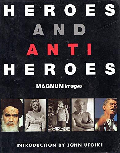 Heroes and Anti-Heros: Magnum Images