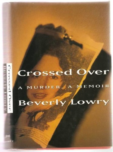 9780679411840: Crossed Over: A Murder, a Memoir