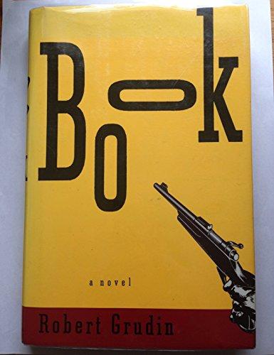 Book: A Novel: Grudin, Robert