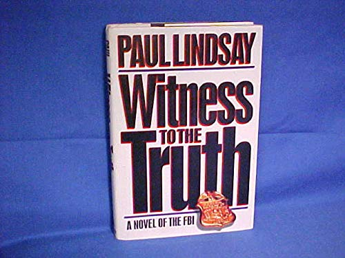Witness to the Truth (SIGNED): Lindsay, Paul