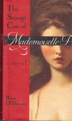 9780679412083: The Strange Case of Mademoiselle P.