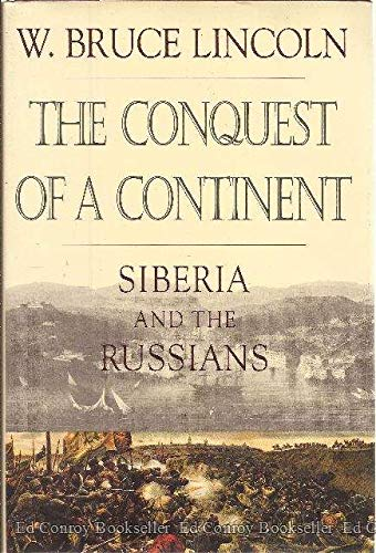 9780679412144: The Conquest of a Continent: Siberia and the Russians