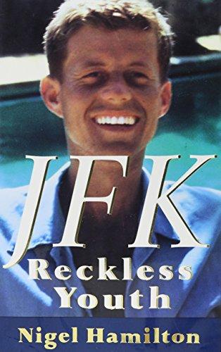 9780679412168: JFK, Reckless Youth / Nigel Hamilton