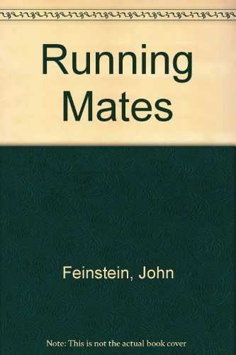 Running Mates (0679412204) by John Feinstein