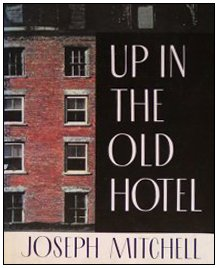9780679412632: Up in the Old Hotel and Other Stories