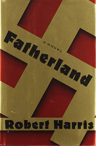 Fatherland ***SIGNED*** ***SPECIAL ADVANCE EDITION***: Robert Harris