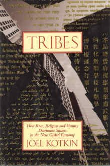 9780679412823: Tribes: How Race, Religion, and Identity Determine Success in the New Global Economy
