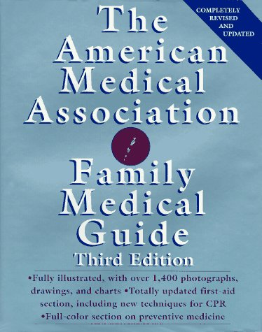 9780679412908: The American Medical Association Family Medical Guide