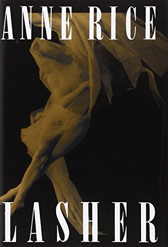 9780679412953: Lasher (Lives of the Mayfair Witches)