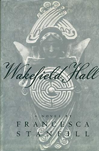 9780679412984: Wakefield Hall