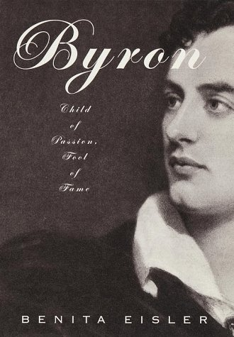 9780679412991: Byron: Child of Passion, Fool of Fame