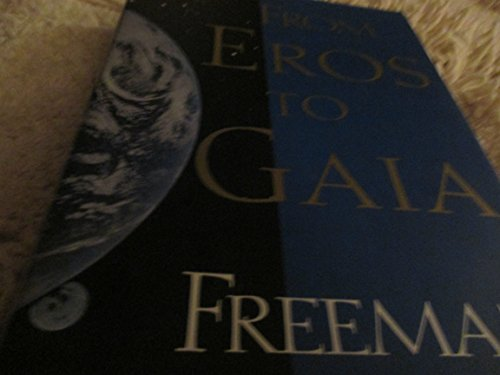 9780679413073: From Eros to Gaia