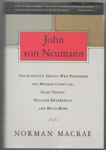 9780679413080: John Von Neumann/the Scientific Genius Who Pioneered the Modern Computer, Game Theory, Nuclear Deterrence, and Much More