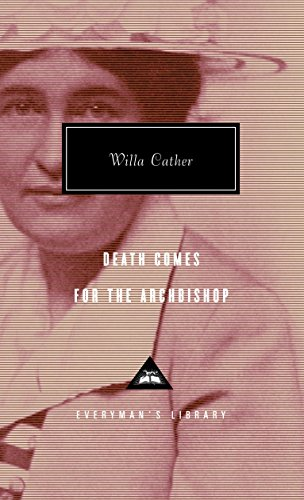9780679413196: Death Comes for the Archbishop (Everyman's Library Contemporary Classics Series)