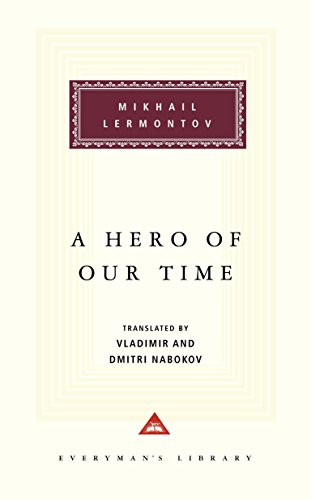 9780679413271: A Hero of Our Time: Foreword by Vladimir Nabokov, Translation by Vladimir Nabokov and Dmitri Nabokov (Everyman's Library Classics & Contemporary Classics)