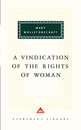 9780679413370: A Vindication of the Rights of Woman (Everyman's Library)