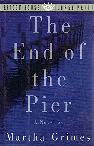 9780679413585: The End Of The Pier: A Novel (Random House Large Print)