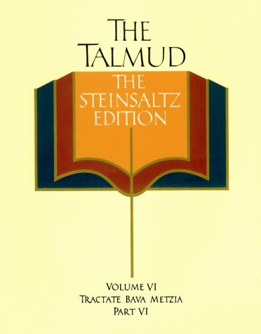 The Talmud, Vol. 6: Tractate Bava Metzia, Part 6, Steinsaltz Editon (English and Hebrew Edition): ...