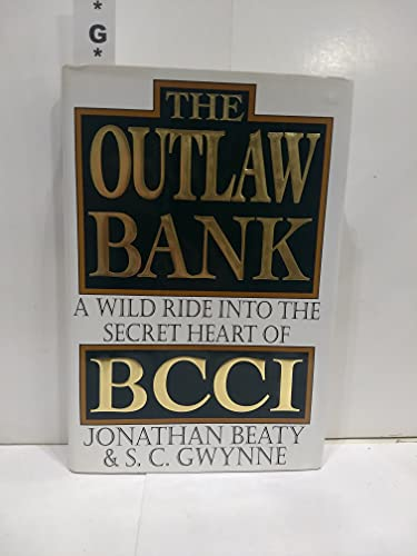 9780679413844: The Outlaw Bank, the: A Wild Ride into the Secret Heart of Bcci
