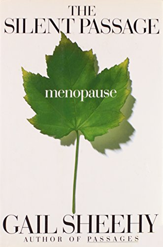 9780679413882: The Silent Passage: Menopause