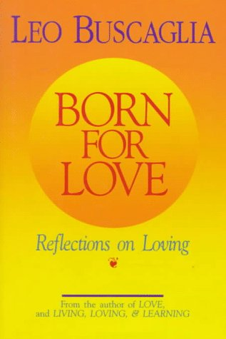 9780679413936: Born for Love:  Reflections on Loving