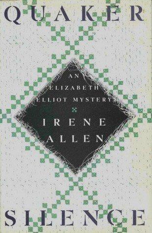 9780679414148: Quaker Silence: An Elizabeth Elliot Mystery