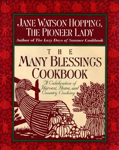 9780679414759: The Many Blessings Cookbook: A Celebration of Harvest, Home, and Country Cooking