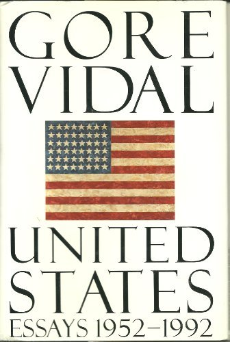 United States: Essays 1952-1992: Vidal, Gore