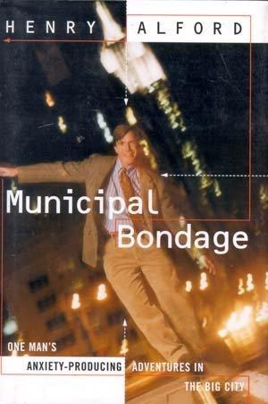 9780679415091: Municipal Bondage