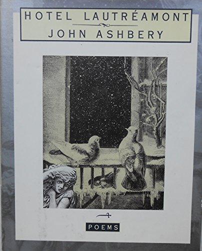 Hotel Lautreamont: Ashbery, John