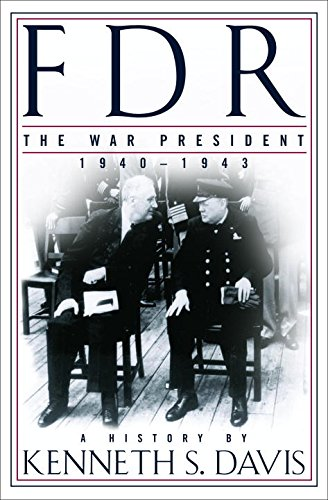 9780679415428: FDR: The War President, 1940-1943: A History