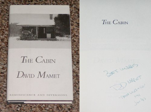 The Cabin: Reminiscence and Diversions: Mamet, David